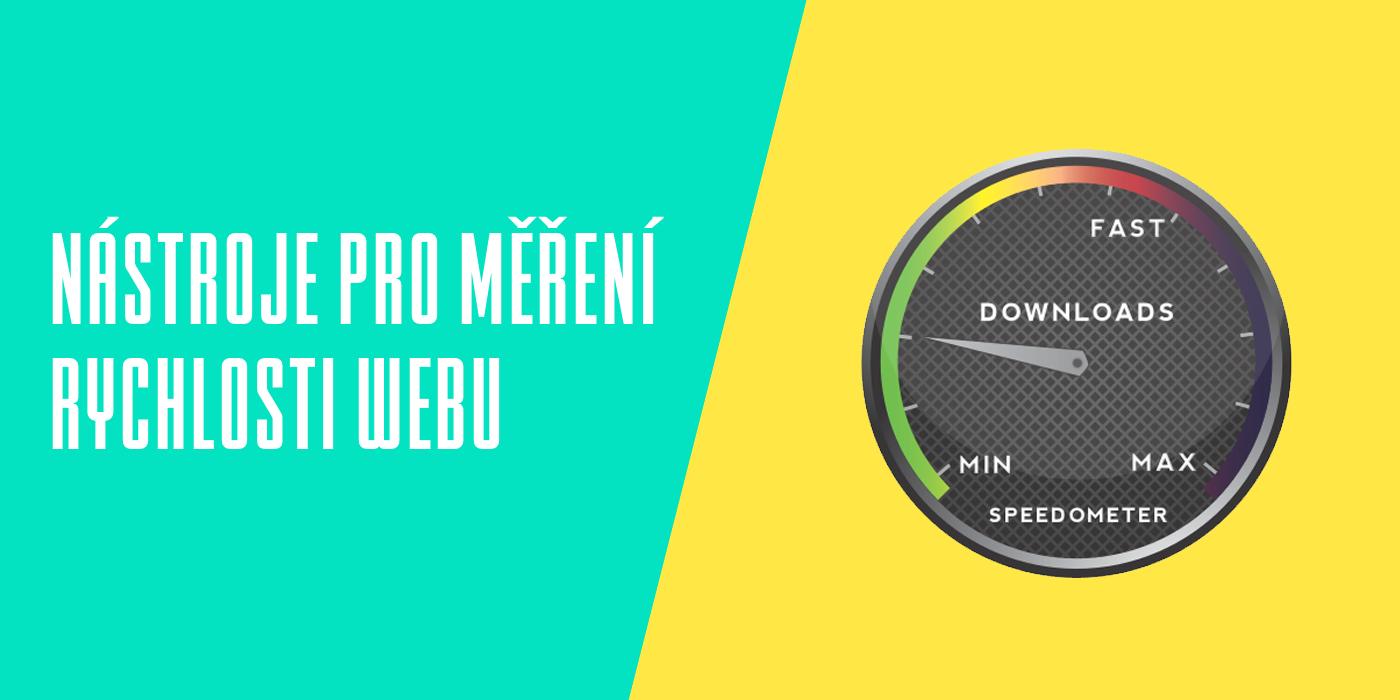 Merění rychlosti načítaní webu
