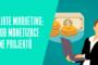 Affiliate Marketing: Způsob monetizace online projektů