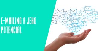 E-mailing a jeho potenciál