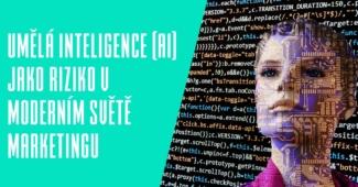 Umělá inteligence (AI) v moderním světě marketingu
