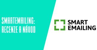 SmartEmailing recenze a návody