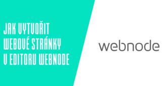 Jak vytvořit webové stránky v editoru Webnode