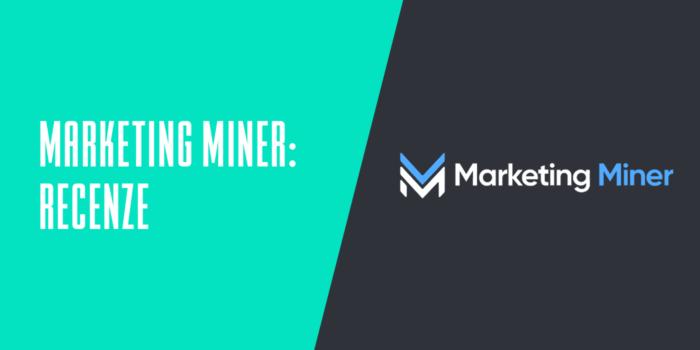Marketing Miner: recenze